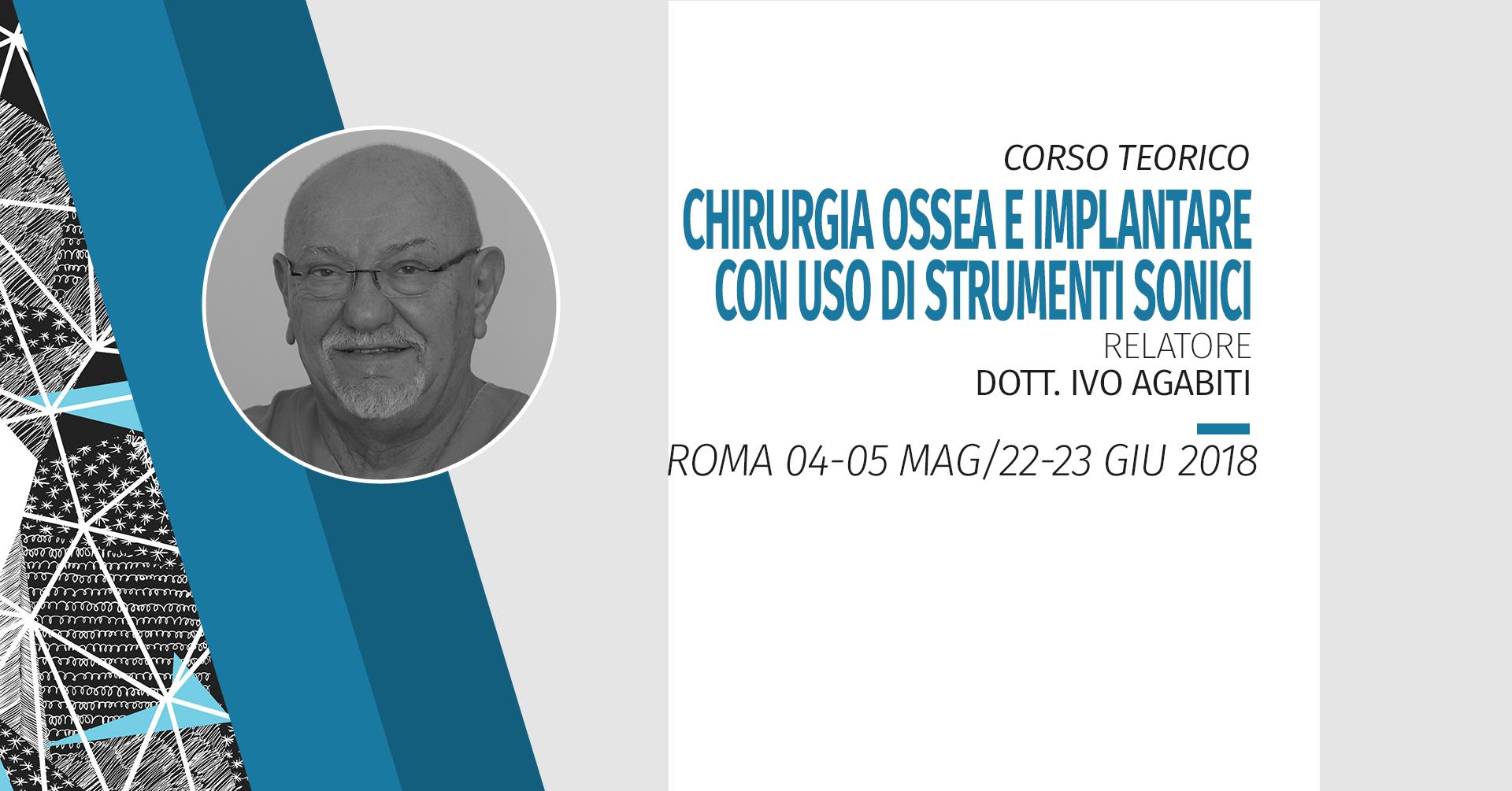 [Roma] Corso Di Chirurgia Ossea E Implantare Con Uso Di Strumenti Sonici 2018