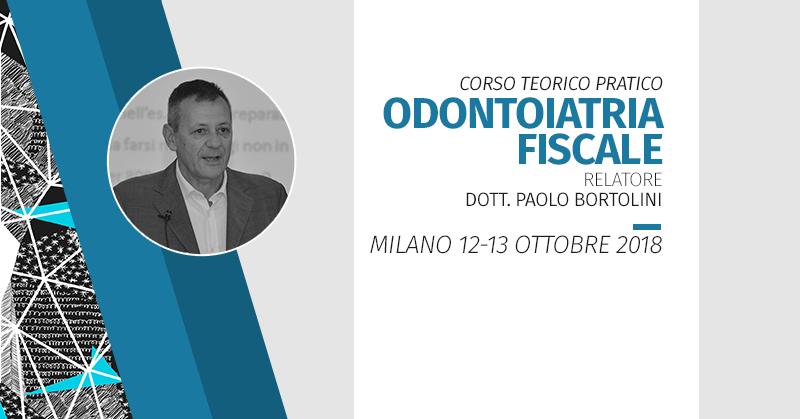 [Milano 3° Edizione 2018] Odontoiatria Fiscale: Il Corso Completo