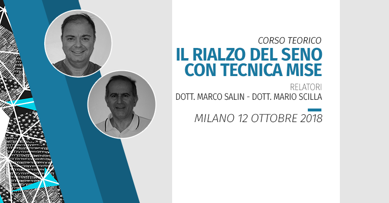 [Milano] Il Rialzo Del Seno Con Tecnica Minimamente Invasiva Seconda Edizione 2018