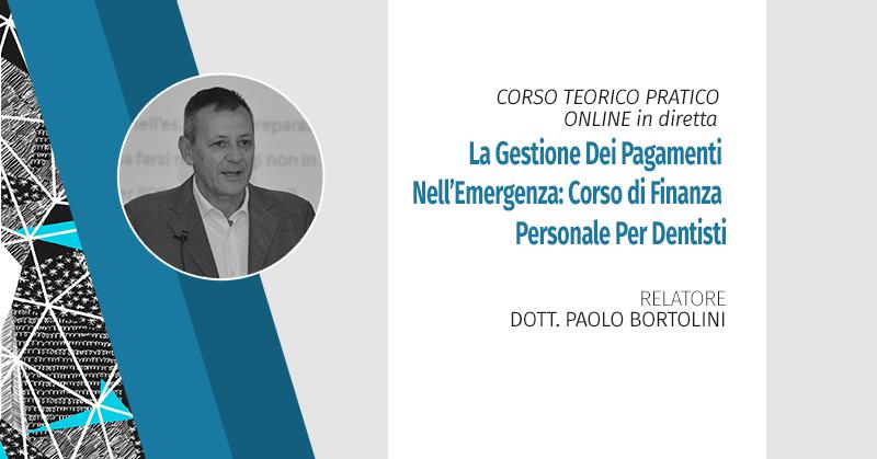 La Gestione Dei Pagamenti Nell'emergenza: Corso Online (in Diretta) Di Finanza Personale Per Dentisti