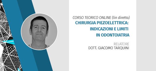 Corso Teorico Online (in Diretta) Chirurgia Piezoelettrica: Indicazioni E Limiti In Odontoiatria